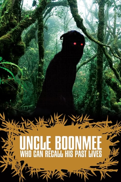 Streaming Uncle Boonmee Who Can Recall His Past Lives (2010) Full Movie