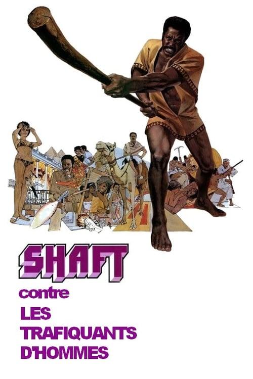 Regarder Shaft contre les trafiquants d'hommes (1973) Streaming HD FR