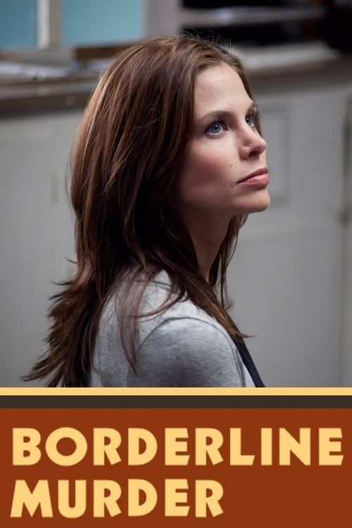 Borderline Murder (2011)