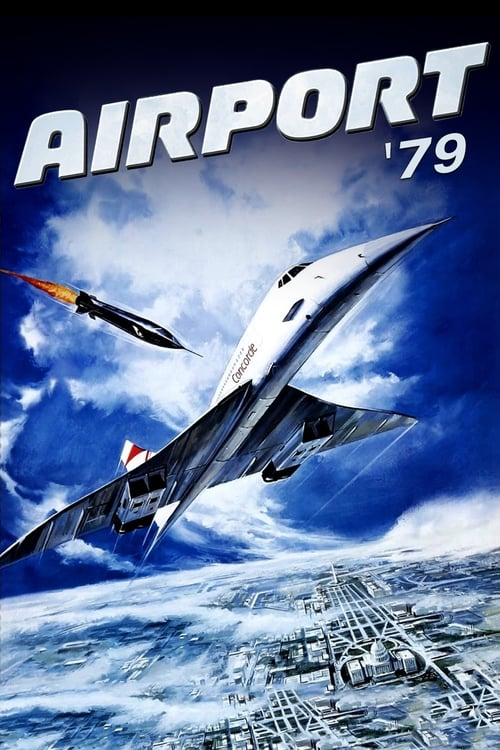 Watch The Concorde… Airport '79 (1979) Movie Free Online
