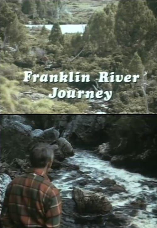 Film Franklin River Journey En Français