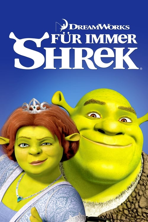 Für immer Shrek - Komödie / 2010 / ab 6 Jahre