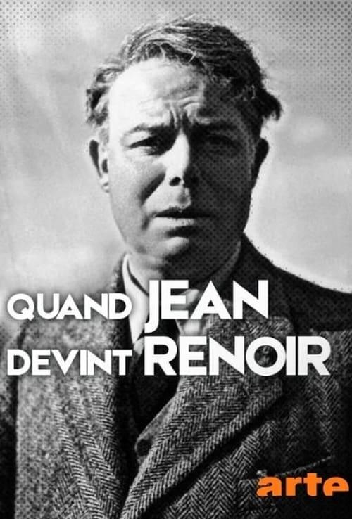 Quand Jean devint Renoir (2017)