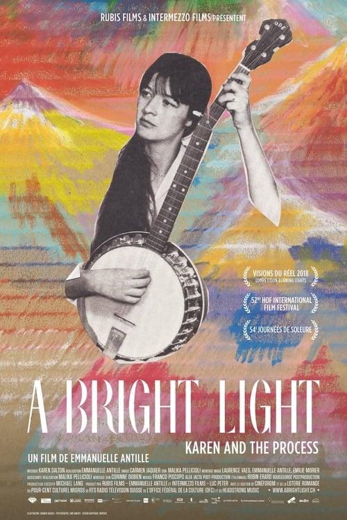A Bright Light - Karen and the Process (2018)