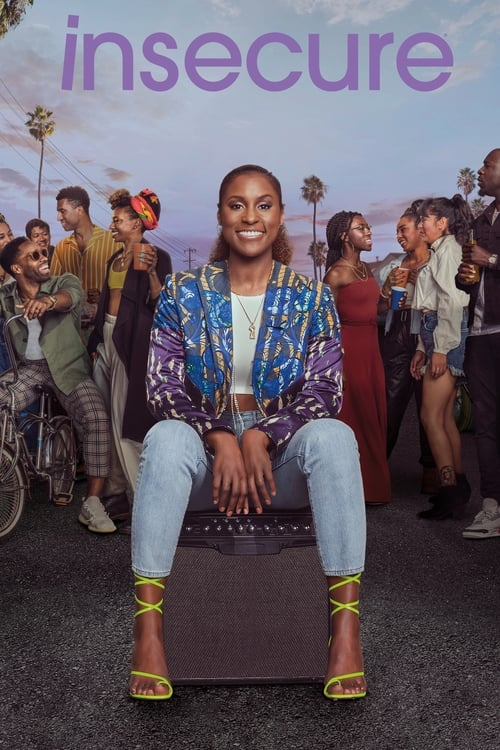 The poster of Insecure