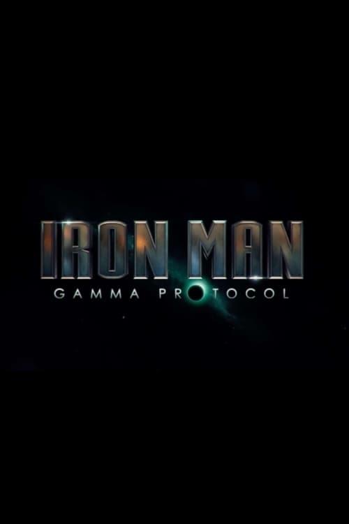 Iron Man Gamma Protocol (2016)