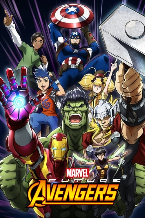 Marvel's Future Avengers-Azwaad Movie Database