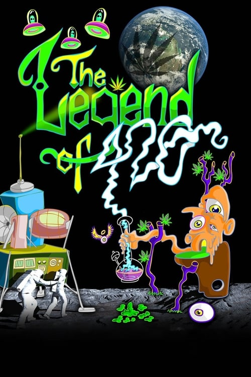 Watch The Legend of 420