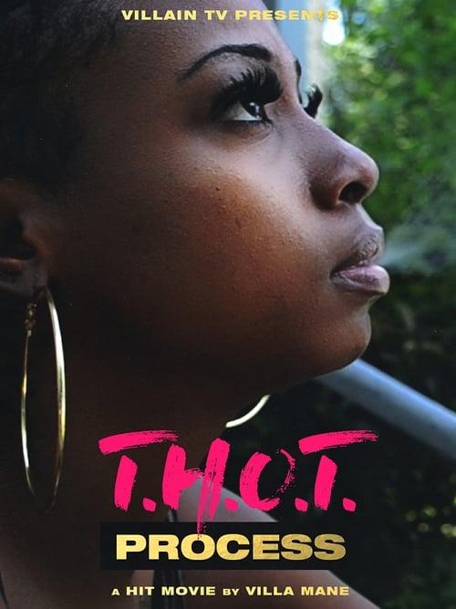 T.H.O.T. Process (2015)
