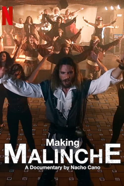 Making Malinche: A Documentary by Nacho Cano - Poster