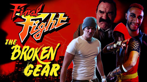 Final Fight: The Broken Gear (2018) CDA Online Cały Film Zalukaj Online cda