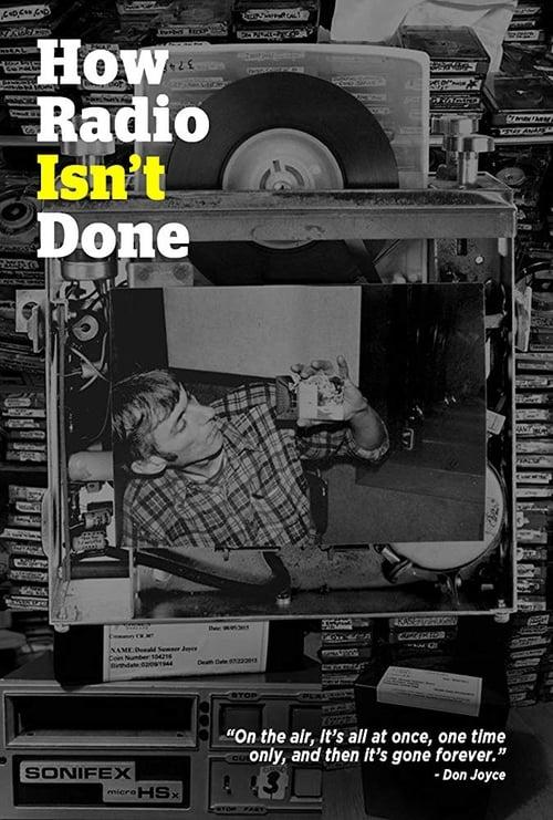 How Radio Isn't Done (2017)