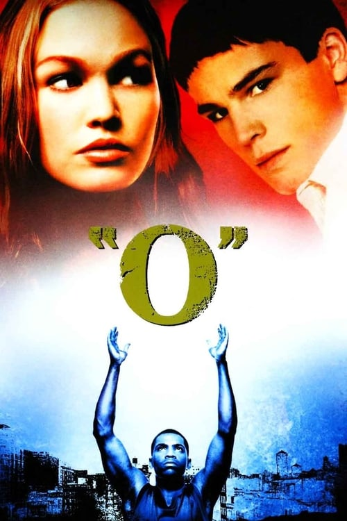 Download O (2001) Movie Free Online