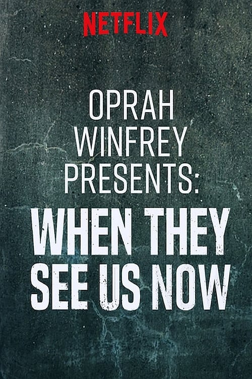 Poster von Oprah Winfrey Presents: When They See Us Now