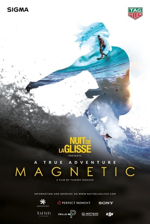 La Nuit de la Glisse: Magnetic (1970)