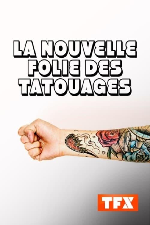 La nouvelle folie des tatouages
