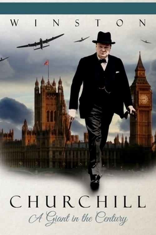 Mira La Película Winston Churchill : un géant dans le siècle Gratis En Línea