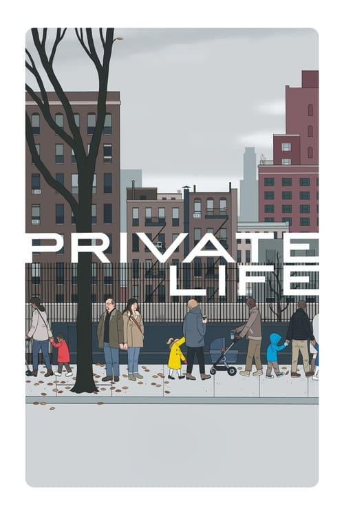 Download Private Life (2018) Movie Free Online