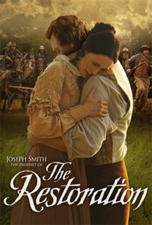 Joseph Smith: The Prophet of the Restoration (2005)