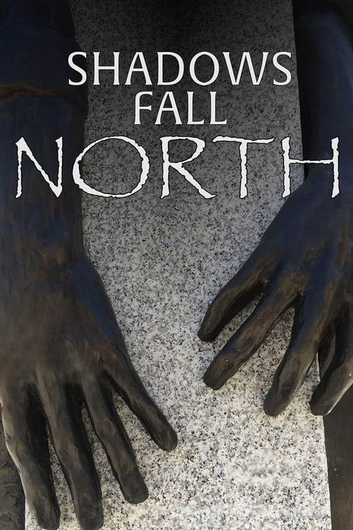 Film Shadows Fall North Complètement Gratuit