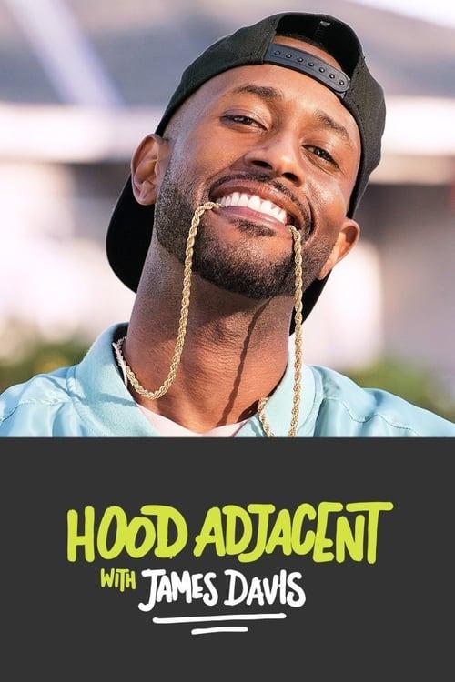 Hood Adjacent with James Davis