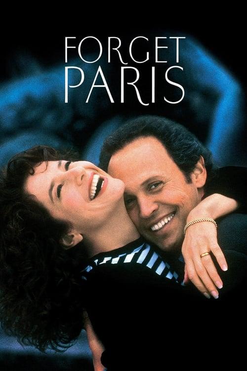 Forget Paris ( Ah Paris! )