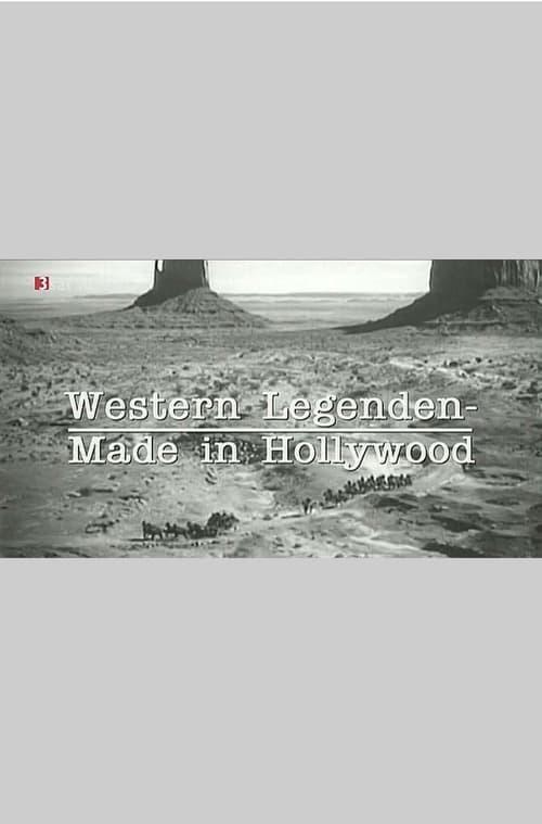 Western Legenden - Made in Hollywood poster