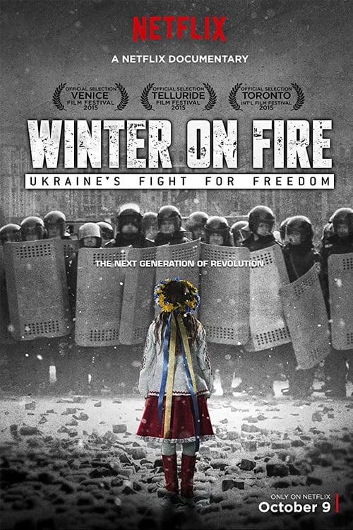 Winter on Fire: Ukraine's Fight for Freedom ( Ateşte Kış: Ukrayna'nın Özgürlük İçin Savaşı )