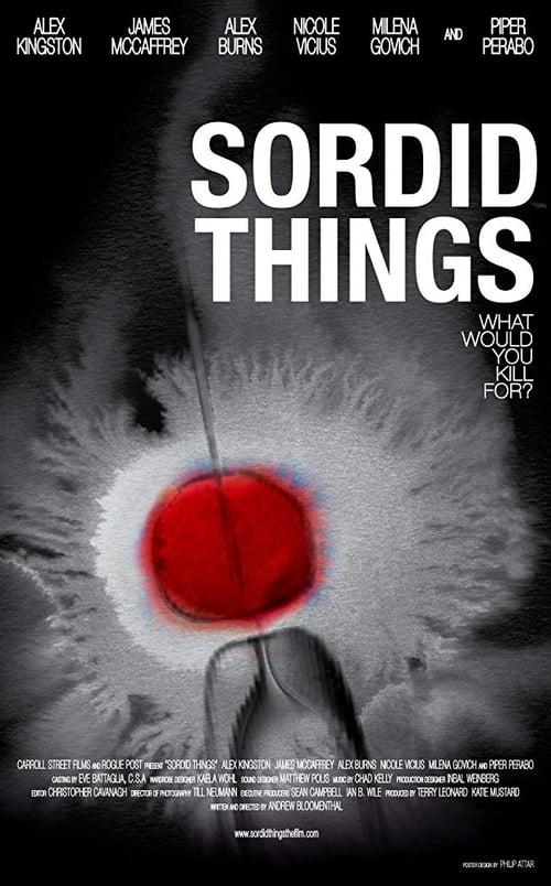 Mira Sordid Things En Buena Calidad Hd 720p