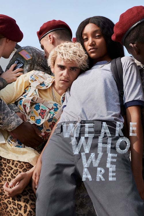 We Are Who We Are Poster
