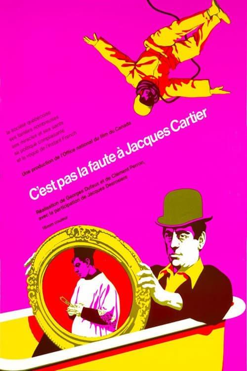 Película C'est pas la faute à Jacques Cartier En Buena Calidad Hd 1080p