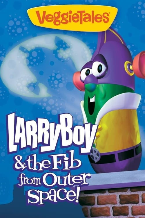Película VeggieTales: Larry-Boy! And the Fib from Outer Space! Doblado Completo
