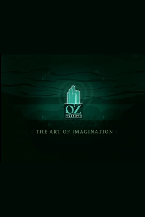The Art of Imagination: A Tribute to Oz (2005)
