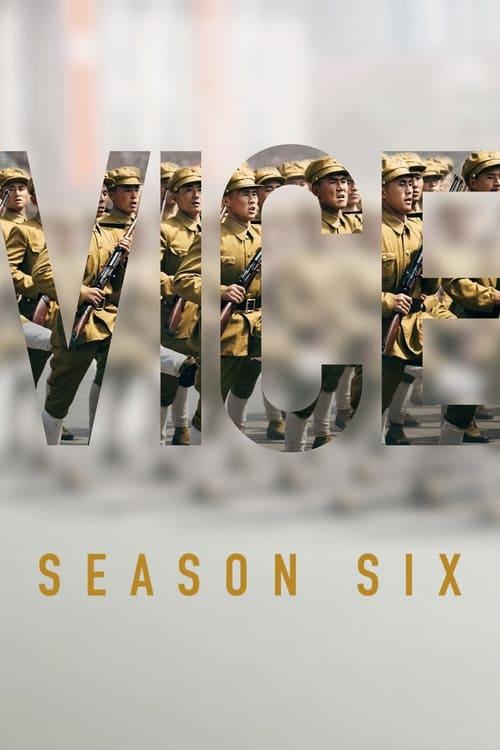 VICE: Season 6