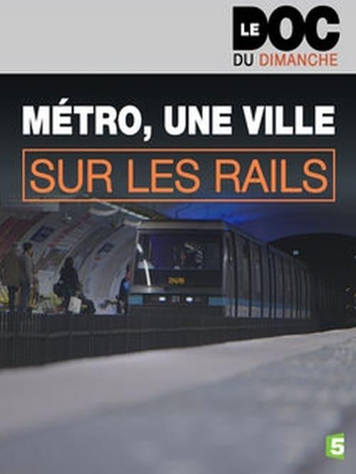 Regarder Le Film Métro, une ville sur les rails Gratuit En Ligne