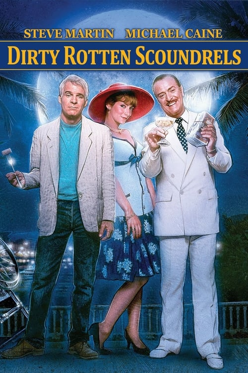 Download Dirty Rotten Scoundrels (1988) Best Quality Movie