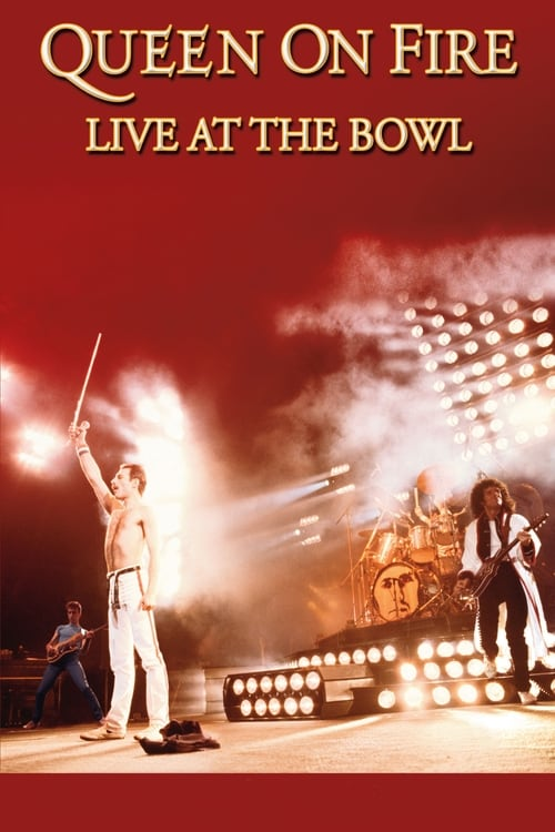 Largescale poster for Queen on Fire: Live at the Bowl