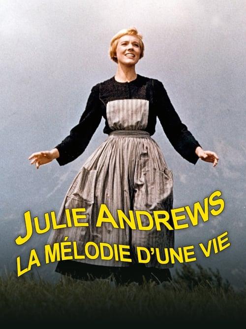 Julie Andrews – La mélodie de la vie