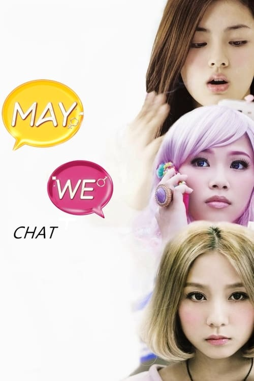 Watch May We Chat online