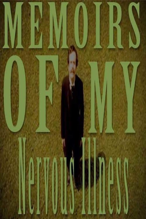 Memoirs of My Nervous Illness (2006)