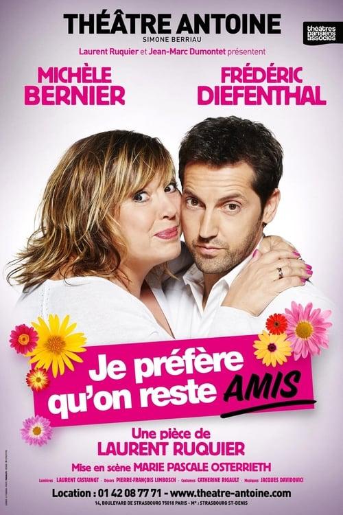 Je prefere qu'on reste amis - Michele Bernier Frederic Diefenthal (Theatre)