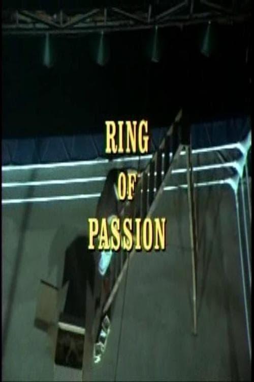 Filme Ring of Passion Completamente Grátis