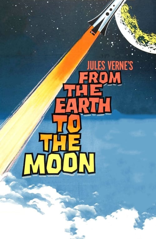 Download From the Earth to the Moon (1958) Full Movie