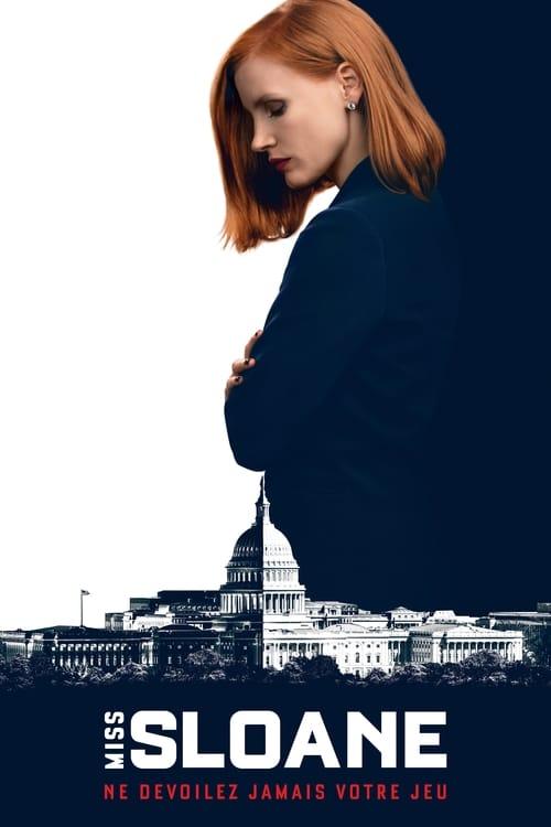 Regardez ஜ Miss Sloane Film en Streaming VOSTFR