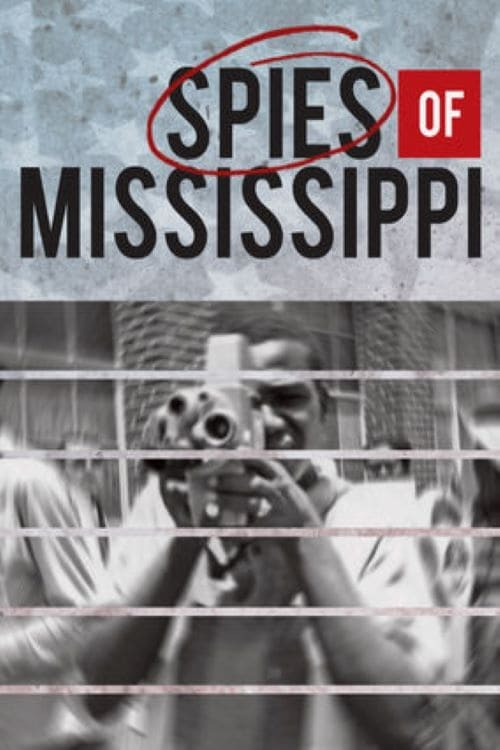 Spies of Mississippi (2014) Poster