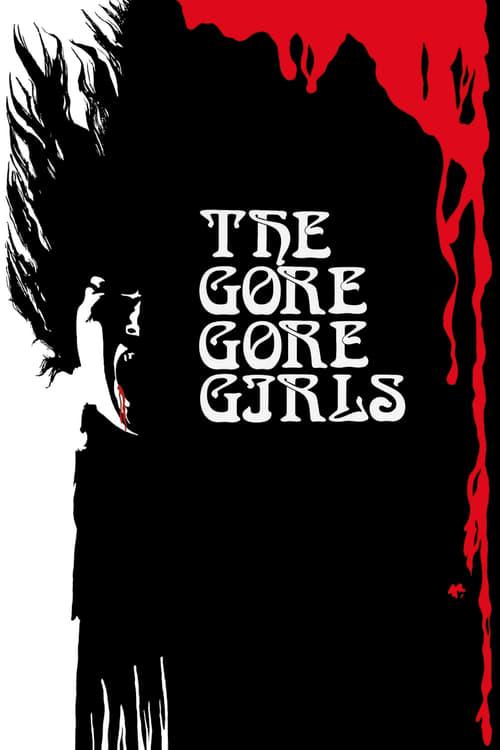 Sledujte The Gore Gore Girls V Češtině