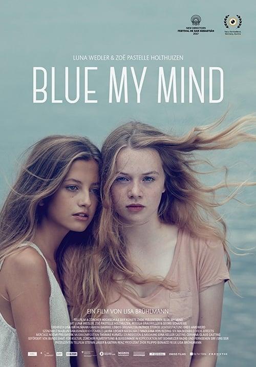Blue My Mind with maximum speed