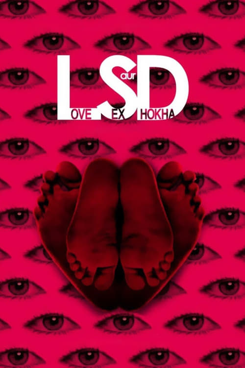 Watch streaming LSD: Love, Sex aur Dhokha