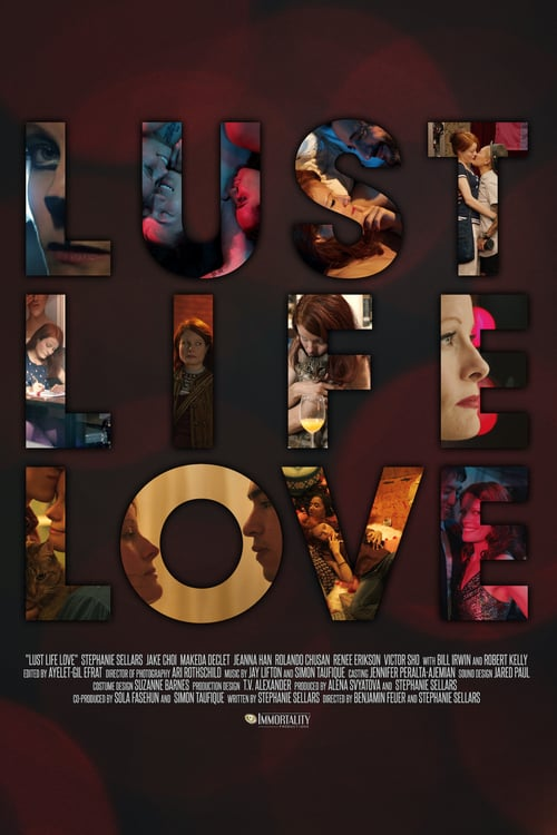 Lust Life Love Poster