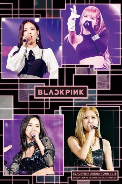 """BLACKPINK: Arena Tour 2018 """"Special Final In Kyocera Dome Osaka"""" poster"""
